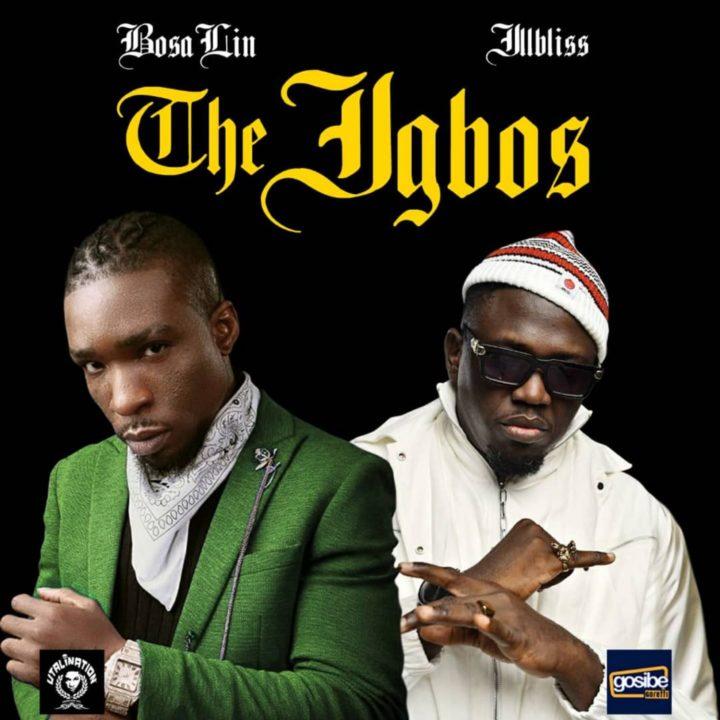 BosaLin, IllBliss - The Igbos