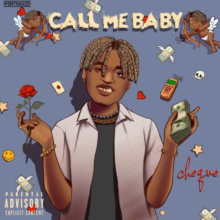 Cheque – Call Me Baby (Prod. Andyr, Lay Z)