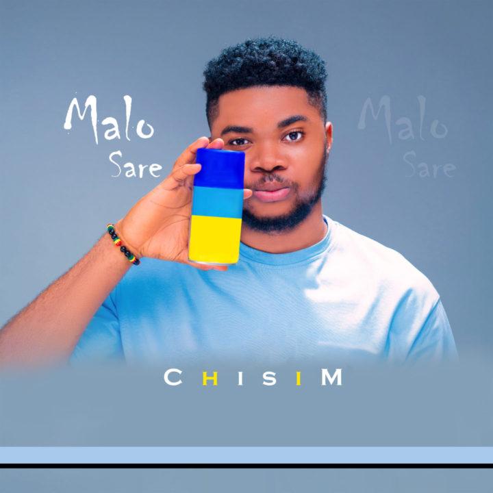 MP3: Chisim – Malo Sare – Stream & Listen | Chisim Songs