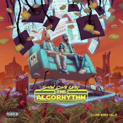 Show Dem Camp - Clone Wars Vol. 5 - The Algorhythm Album Review