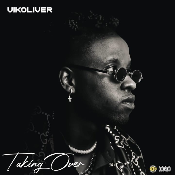 From The Infectious'Vanilla'To The Rhythmic 'Kokoma', VIKOLIVER Drops 'Taking Over' EP