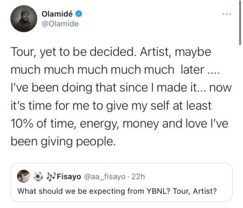 It's Time to Give Myself at Least 10% of What I've Given Others - Olamide