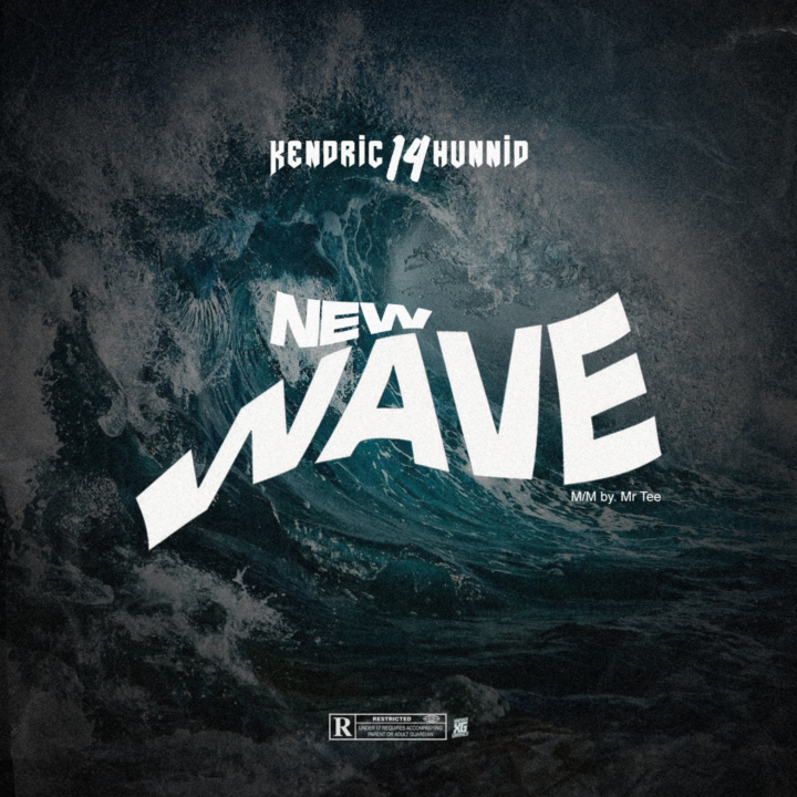 Kendric14hunnid – New Wave