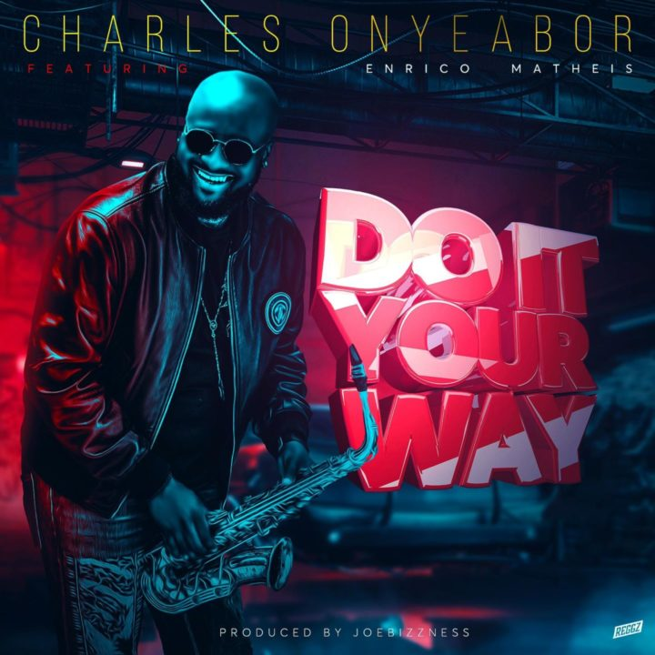 Charles Onyeabor And Enrico Matheis Combine For – 'Do It Your Way'