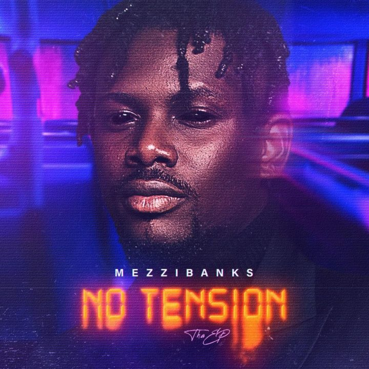 LISTEN To MezziBanks' Debut Project, 'No Tension' EP
