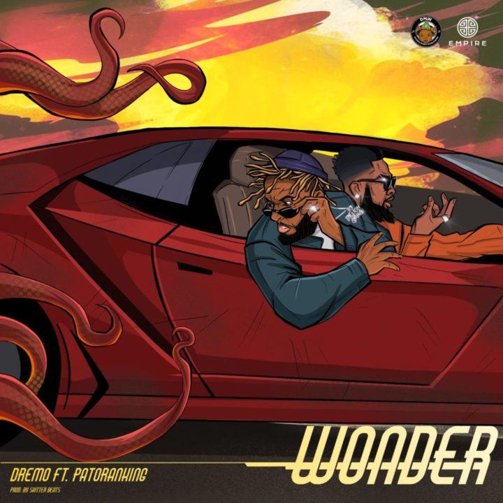 Dremo, Patoranking - Wonder