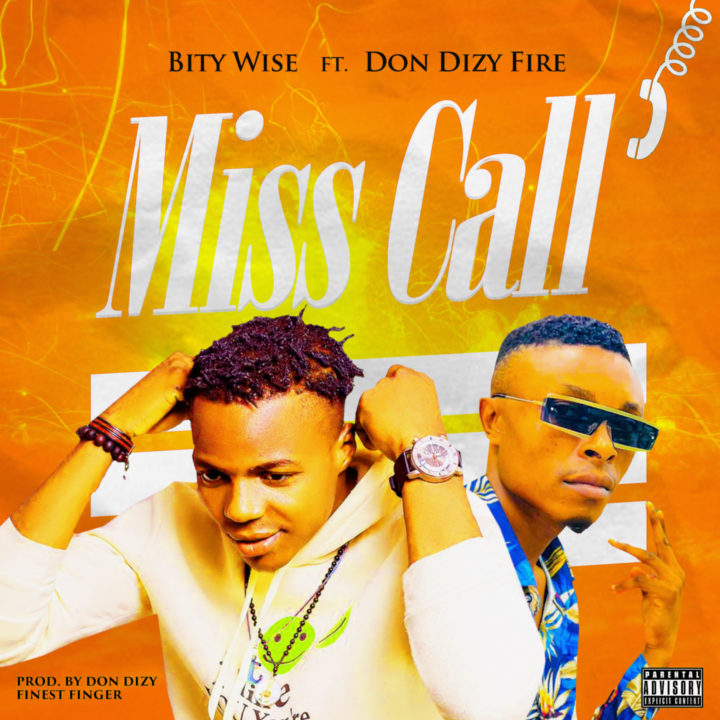 Bity wise ft Don dizy fire – Miss call