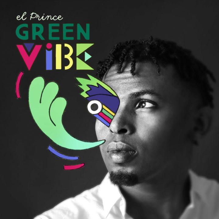 El Prince - Green Vibe EP