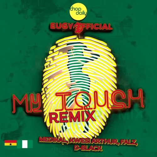 Eugy My Touch Remix Song