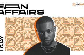 Fan Affairs Lojay