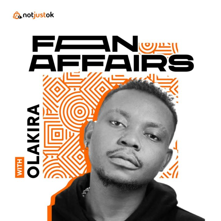 Fan Affairs with Olakira