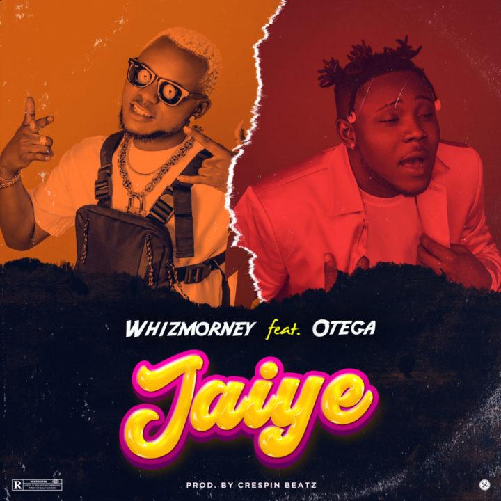 Whizmorney Teams Up With Otega For 'Jaiye' VIDEO – .