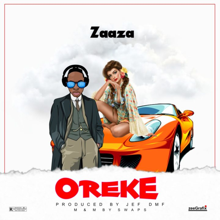 Zaaza Releases New Single – Oreke