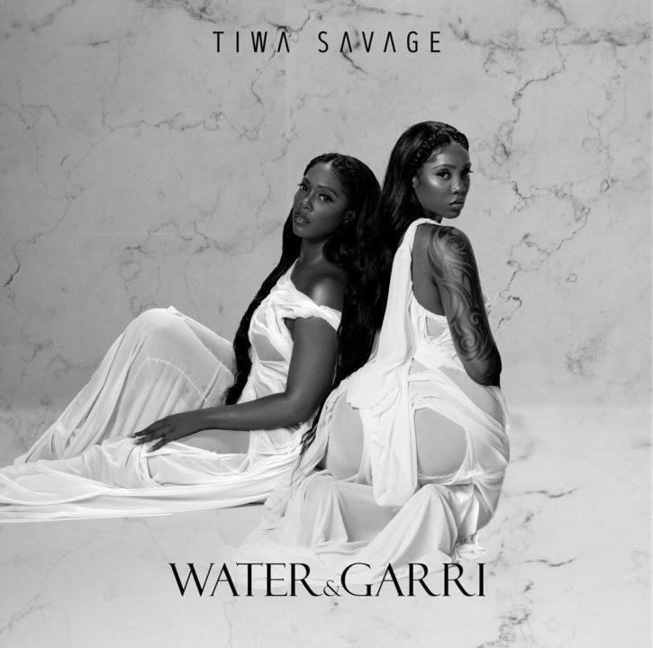 Tiwa Savage - Water & Garri (EP)