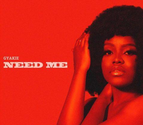 Gyakie New Song Need Me