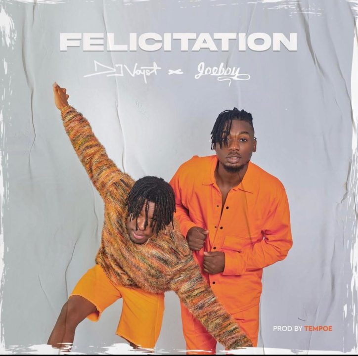 DJ Voyst Joeboy New Song Felicitation