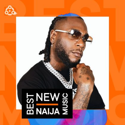 Best New Naija Music Week 36 ft Burna Boy, Tems, Davido and Others