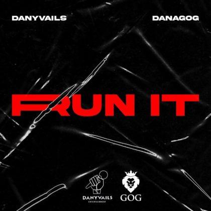 Danagog - Run It ft. Danyvails   Mp3 « NotJustOk   LISTEN