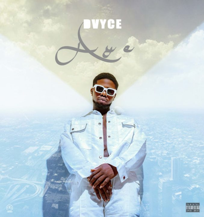 Superstar Dvyce Is Out With New Music – Aye