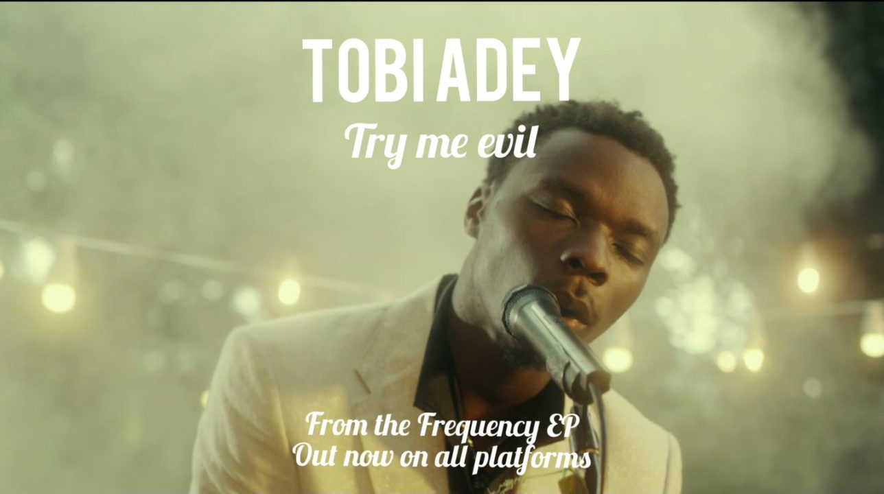 Tobi Adey Delivers Melodic Afro-Fusion Tune 'Try Me, Evil' | WATCH Video – .