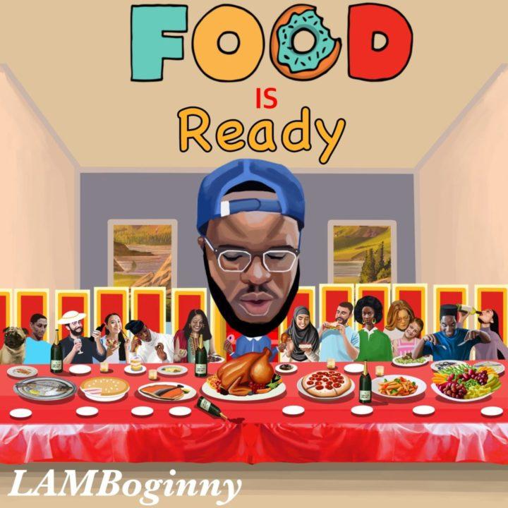 Lamboginny - Food Is Ready (Album)