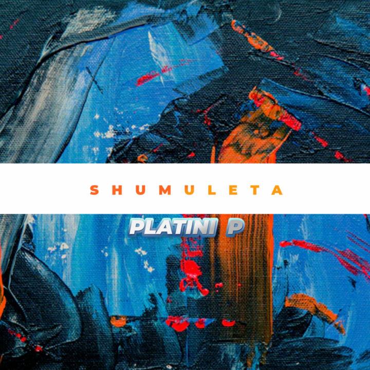 Platini P – Shumuleta