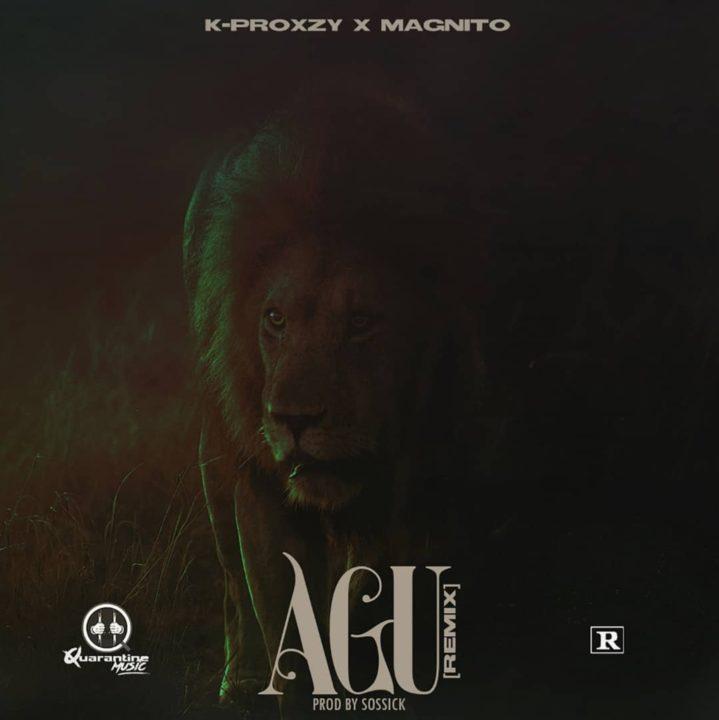 K-proxzy x Magnito – Agu Remix