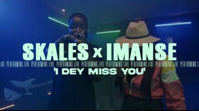 Skales Imanse I Dey Miss You Performance