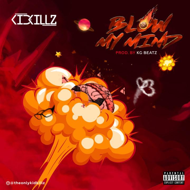 Kidkillz - Blow My Mind Video