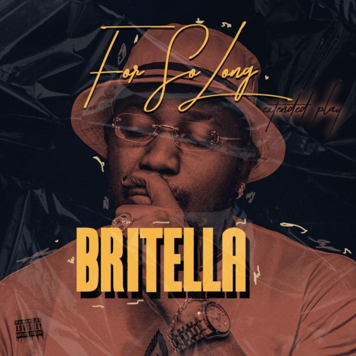 Britella - For So Long EP