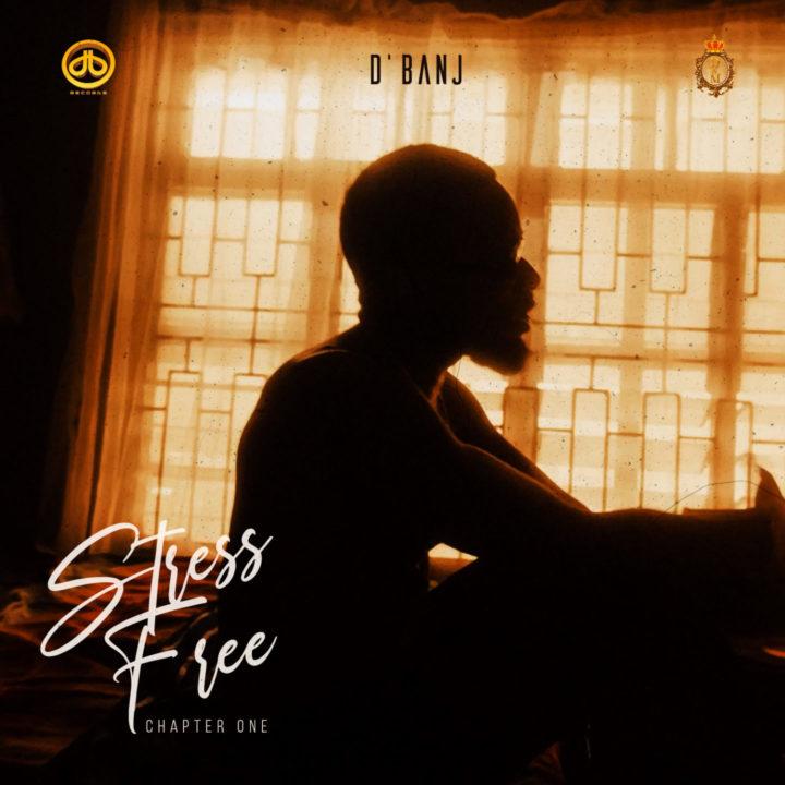 D'banj Releases 'Stress Free, Chapter 1' Album | WATCH 'Stress Free' Video ft. Seun Kuti & Egypt '80