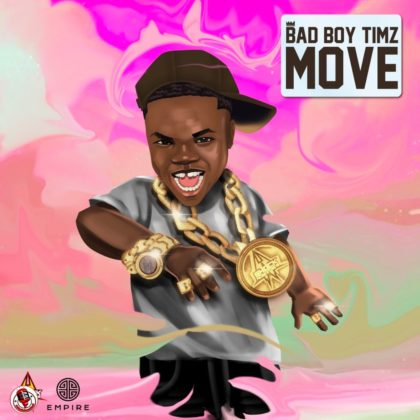 Bad Boy Timz Serves New Smash Single 'Move'