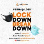 BBNaija Lockdown Breakdown | BBNaijaLDBD