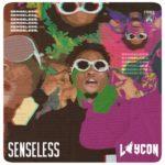 Laycon - Senseless